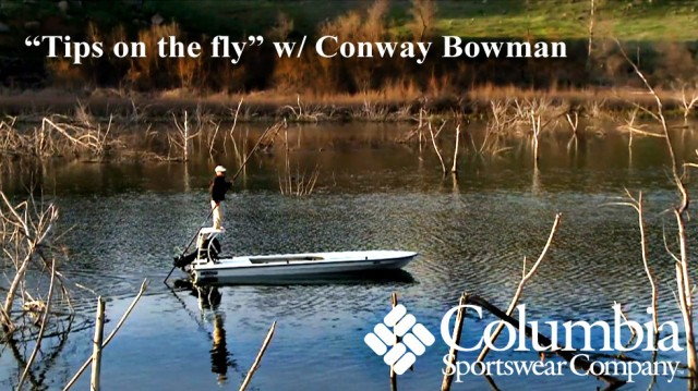 """Tips on the fly"" w/ Conway Bowman"